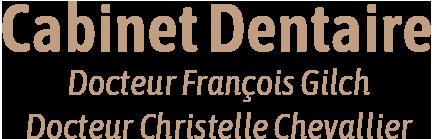 Cabinet dentaire Drusenheim docteurs François Gilch et Christelle Chevallier